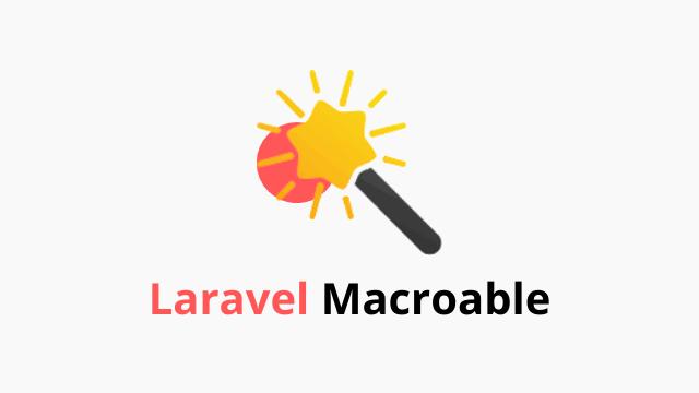 Макросы в laravel